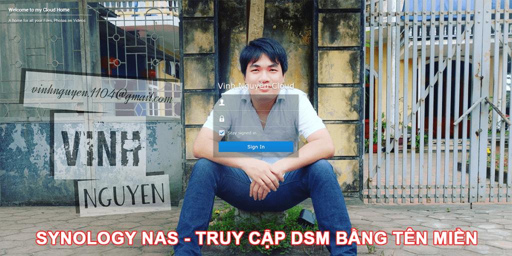 Synology NAS – Hướng dẫn truy cập DSM bằng tên miền (Update DSM 7)