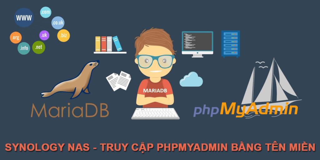 Synology NAS – Hướng dẫn truy cập phpMyAdmin bằng tên miền (Update DSM 7)